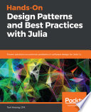 Hands On Design Patterns and Best Practices with Julia