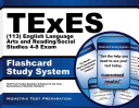 Texes  113  English Language Arts and Reading Social Studies 4 8 Exam Flashcard Study System