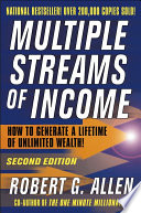 """""""Multiple Streams of Income: How to Generate a Lifetime of Unlimited Wealth"""" by Robert G. Allen"""