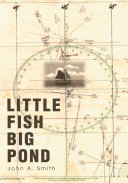 Little Fish Big Pond