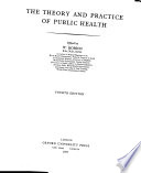 The Theory and Practice of Public Health
