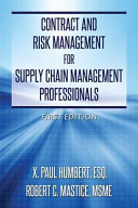 Contract and Risk Management for Supply Chain Management Professionals