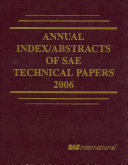 Annual Index Abstracts of SAE Technical Papers  2006 Book