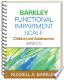 Barkley Functional Impairment Scale  Children and Adolescents  BFIS CA  Book