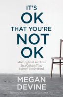 It s OK That You re Not OK Book