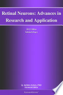 Retinal Neurons Advances In Research And Application 2011 Edition Book PDF