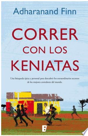 Download Correr con los keniatas Free Books - Dlebooks.net