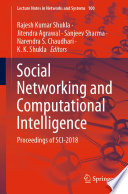 """Social Networking and Computational Intelligence: Proceedings of SCI-2018"" by Rajesh Kumar Shukla, Jitendra Agrawal, Sanjeev Sharma, Narendra S. Chaudhari, K. K. Shukla"