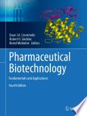 """Pharmaceutical Biotechnology: Fundamentals and Applications"" by Daan J. A. Crommelin, Robert D. Sindelar, Bernd Meibohm"