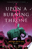 Upon a Burning Throne Book