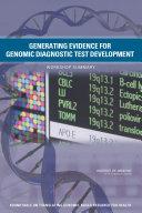 Generating Evidence for Genomic Diagnostic Test Development