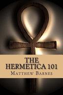 The Hermetica 101