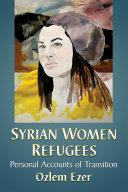 Syrian Women Refugees [Pdf/ePub] eBook