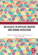 On Access in Applied Theatre and Drama Education [Pdf/ePub] eBook