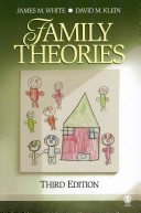 Family Theories  3rd Ed   Readings in Family Theory