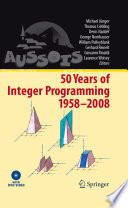 50 Years Of Integer Programming 1958 2008