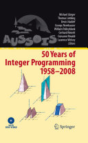 50 Years of Integer Programming 1958-2008 Pdf/ePub eBook