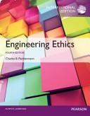 Engineering Ethics  International Edition Book