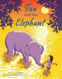 Tua and the Elephant Pdf/ePub eBook