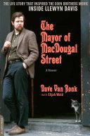 The Mayor of MacDougal Street [2013 edition] Book
