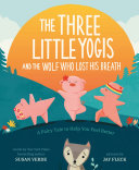 The Three Little Yogis and the Wolf Who Lost His Breath Pdf/ePub eBook