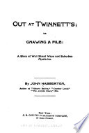 Out at Twinnett s  Or  Gnawing a File Book PDF