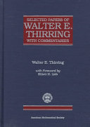 Selected Papers of Walter E  Thirring with Commentaries