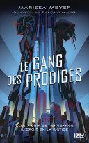 Pdf Le gang des prodiges - tome 01 Telecharger