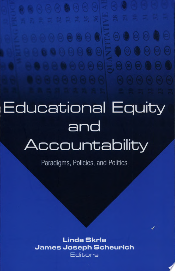 Educational Equity and Accountability