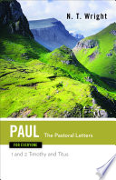 Paul for Everyone  The Pastoral Letters