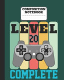 Composition Notebook   Level 20 Complete
