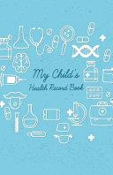 My Child s Health Record Book