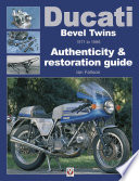 """""""Ducati Bevel Twins 1971 to 1986: Authenticity & Restoration Guide"""" by Ian Falloon"""