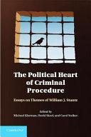 The Political Heart of Criminal Procedure