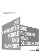 Die Frankfurter Schule und Frankfurt