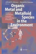 Pdf Organic Metal and Metalloid Species in the Environment