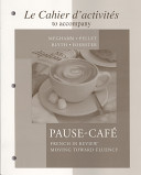 Cahier d activit  s to accompany Pause caf