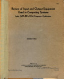 Review of Input and Output Equipment Used in Computing Systems