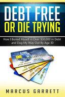 Debt Free Or Die Trying Book