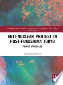 Anti-nuclear Protest in Post-Fukushima Tokyo