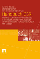 Handbuch CSR: Kommunikationswissenschaftliche Grundlagen, ...