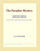 The Paradise Mystery (Webster's French Thesaurus Edition) Book Online