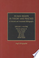Human Rights in Theory and Practice  : A Selected and Annotated Bibliography