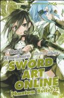 Phantom bullet. Sword art online novel
