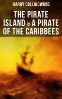 Pdf The Pirate Island & A Pirate of the Caribbees