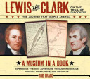 Lewis and Clark on the Trail of Discovery