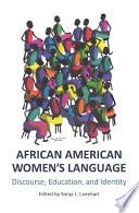 African American Women   s Language