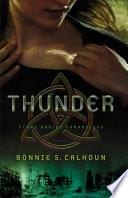 Thunder (Stone Braide Chronicles Book #1)