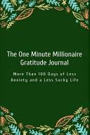 The One Minute Millionaire Gratitude Journal