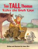 Too Tall Thomas Rides the Grub Line [Pdf/ePub] eBook